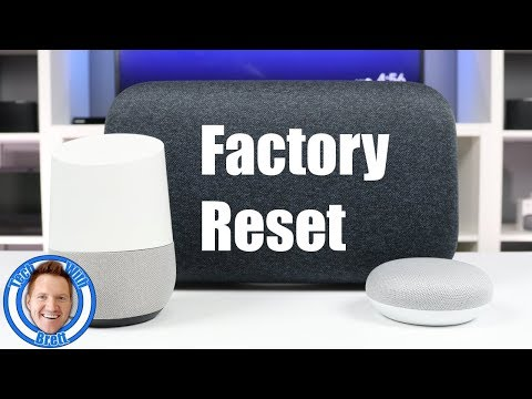 How to Factory Reset Your Google Home, Mini & Max