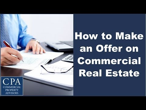 How to Make an Offer on Commercial Real Estate