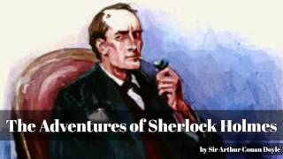 Video The Adventures of Sherlock Holmes by Sir Arthur Conan Doyle download MP3, 3GP, MP4, WEBM, AVI, FLV Agustus 2017
