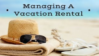 Managing Your Vacation Rental