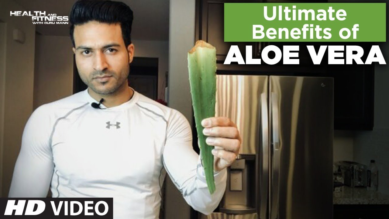 Ultimate Benefits of ALOE VERA |  Info by Guru Mann