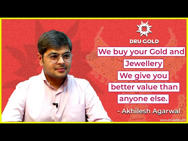 Get Best Price For Your Gold || DRU GOLD || Akhilesh Agarwal - Managing Director | Hybiz