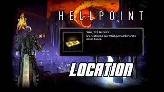 HELLPOINT - How to get the Sun Hall Access Key Card (Sun Hall Access Key Location)