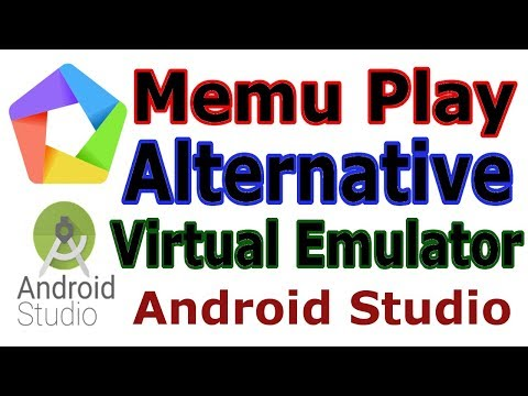 Alternative Fast Virtual Emulator For Android Studio   Memu Play
