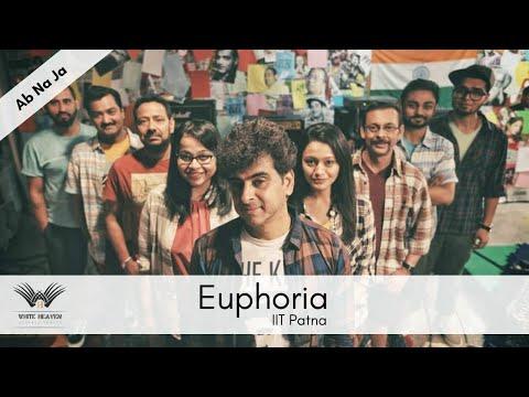 Ab na ja Live by Euphoria at ANwesha 16, IIT Patna