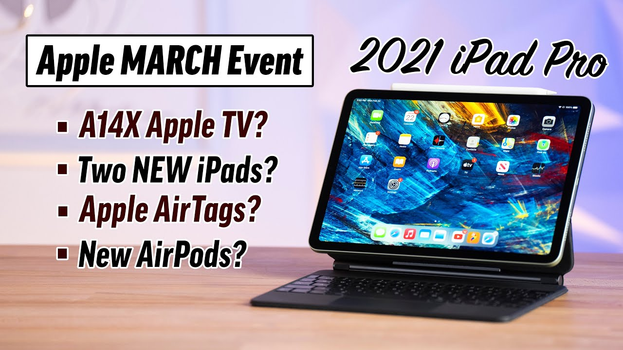 Grab the series 6 at $80 off apple's march events vary… a lot… a l. What To Expect At Apple S 2021 March Event Or Not Youtube