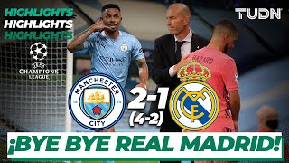 Highlights | Man City 2-1 Real Madrid | Champions League 2020 - Octavos de final | TUDN
