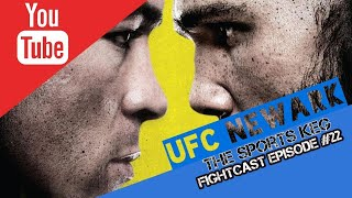The Sports Keg - FightCast #22 (LIVE Betting UFC Newark + more)