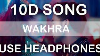 The Wakhra  ( 10D SONG )  - Judgementall Hai Kya  Kangana R & Rajkummar R Tanishk,Navv Inder,Lisa