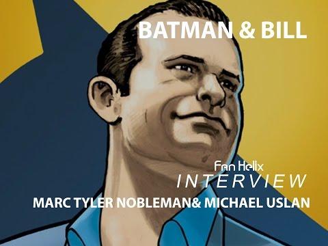 NYCC16: Batman & Bill Interview - Marc Tyler Nobleman & Michael Uslan