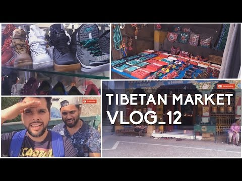 Tibetan Market - Majnu ka tilla Delhi (Amazing shoes, accessories, tasty food..)