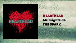 HeartHead - Mr.Brightside (Cover)