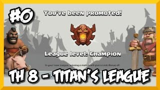 Clash of Clans - Town Hall 8 - Titan's League! - Zero to Hero - #0 Introduction