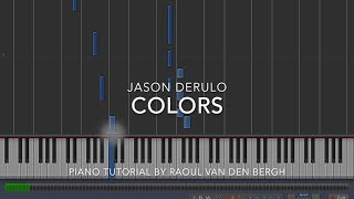 Jason Derulo - Colors (Coca-Cola® Anthem for the 2018 FIFA World CupTM)  (Piano Tutorial + Sheets)