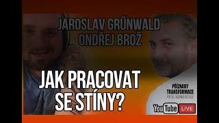 ŽIVĚ: Jaroslav Grűnwald - Práce se stíny