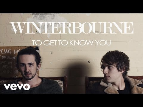 Winterbourne - To Get To Know You (Official Audio) Mp3