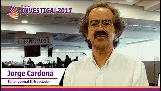 Premio Investiga 2017 / Invitación de Jorge Cardona