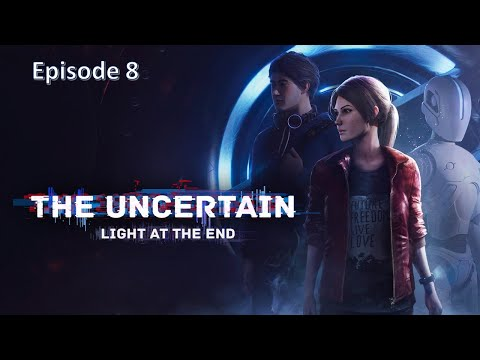 The Uncertain Light at the End | Episode 8 | This puzzle pissed me OFF! |