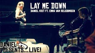 Lay Me Down - Daniel Kist ft. Emma van Helsdingen (Live at Diligentia)