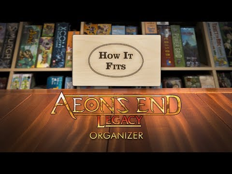 How It Fits: Aeons End Legacy Organizer