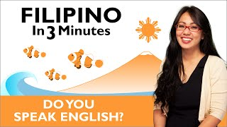 Learn Filipino - Filipino in Three Minutes - Do You Speak English?