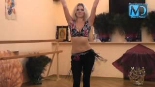 Восточные танцы. Видео урок №4 от MostDance.com (Д.Данилкина)