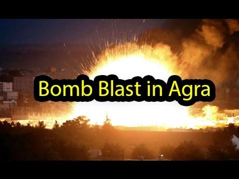 agra bomb blast live update