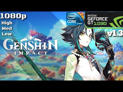 Genshin Impact | GT 1030 + I5-2400 | 1080p All Graphic Presets