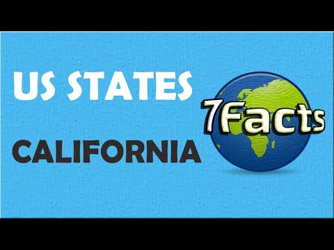 7 Facts about California