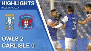 Sheffield Wednesday 2 Carlisle United 0 | Extended highlights | FA Cup