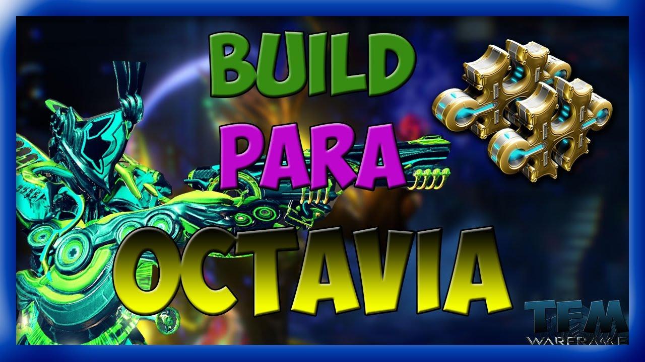 BUILD PARA OCTAVIA | 2 FORMAS | WARFRAME EN ESPAÑOL - YouTube