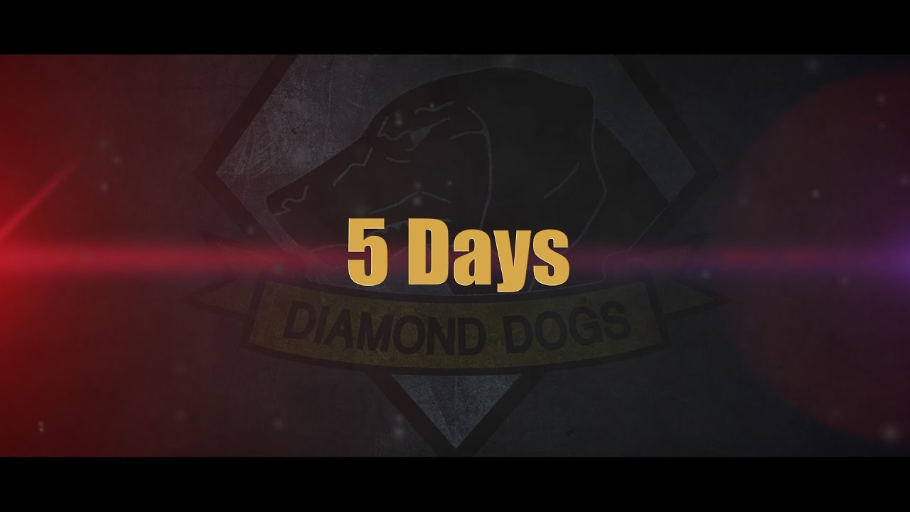 5 Days | The Countdown | Metal Gear Solid V | So Far - YouTube