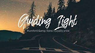 Guiding Light - Mumford &Amp; Sons - Lyrics Video