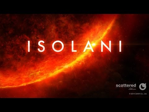 Isolani - Universal - HD (Sneak Peek) Gameplay Trailer