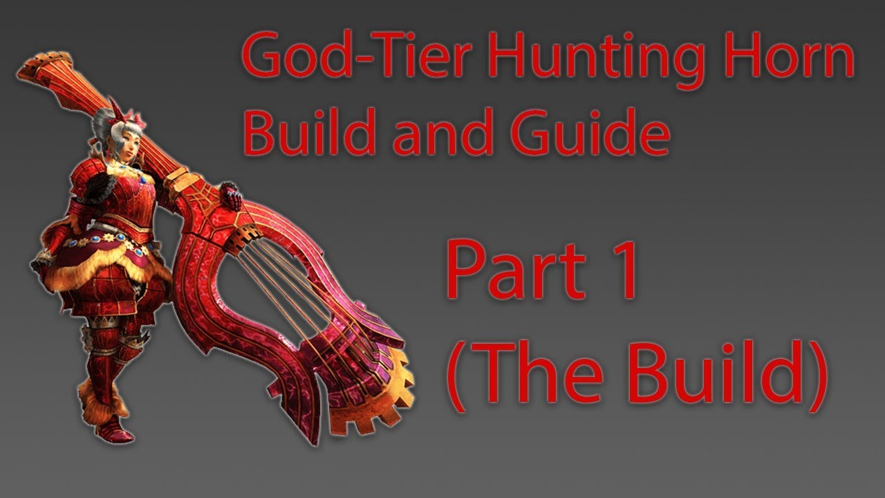 Mhw Hunting Horn God Tier Build And Guide Part 1 Never Faint