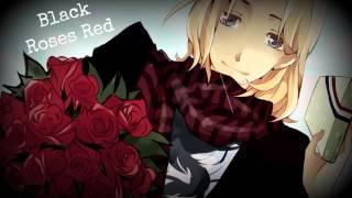 HD | Nightcore - Black Roses Red [Alana Grace]