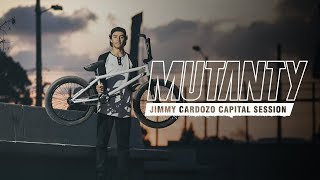 MUTANTY BIKE CO - JIMMY CARDOZO CAPITAL SESSION