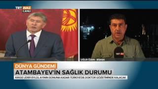 Kırgız Lider Atambayev'in Sağlık Durumu - Dünya Gündemi - TRT Avaz