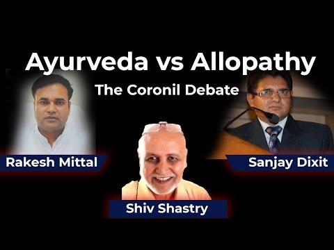 Ayurveda vs Allopathy - The Coronil Debate  | Rakesh Mittal, Shiv Shastry and Sanjay Dixit