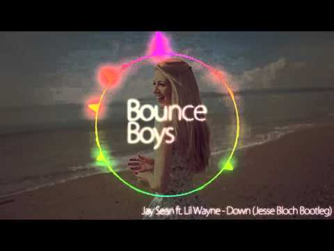 Jay Sean ft. Lil Wayne - Down (Jesse Bloch Bootleg)