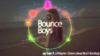 Jay Sean ft. Lil Wayne - Down (Jesse Bloch Bootleg) thumbnail
