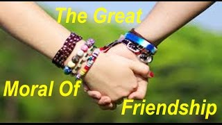 Video The great moral of Friendship in life || Inspirational video || Motivational video  2016 download MP3, 3GP, MP4, WEBM, AVI, FLV Juli 2018
