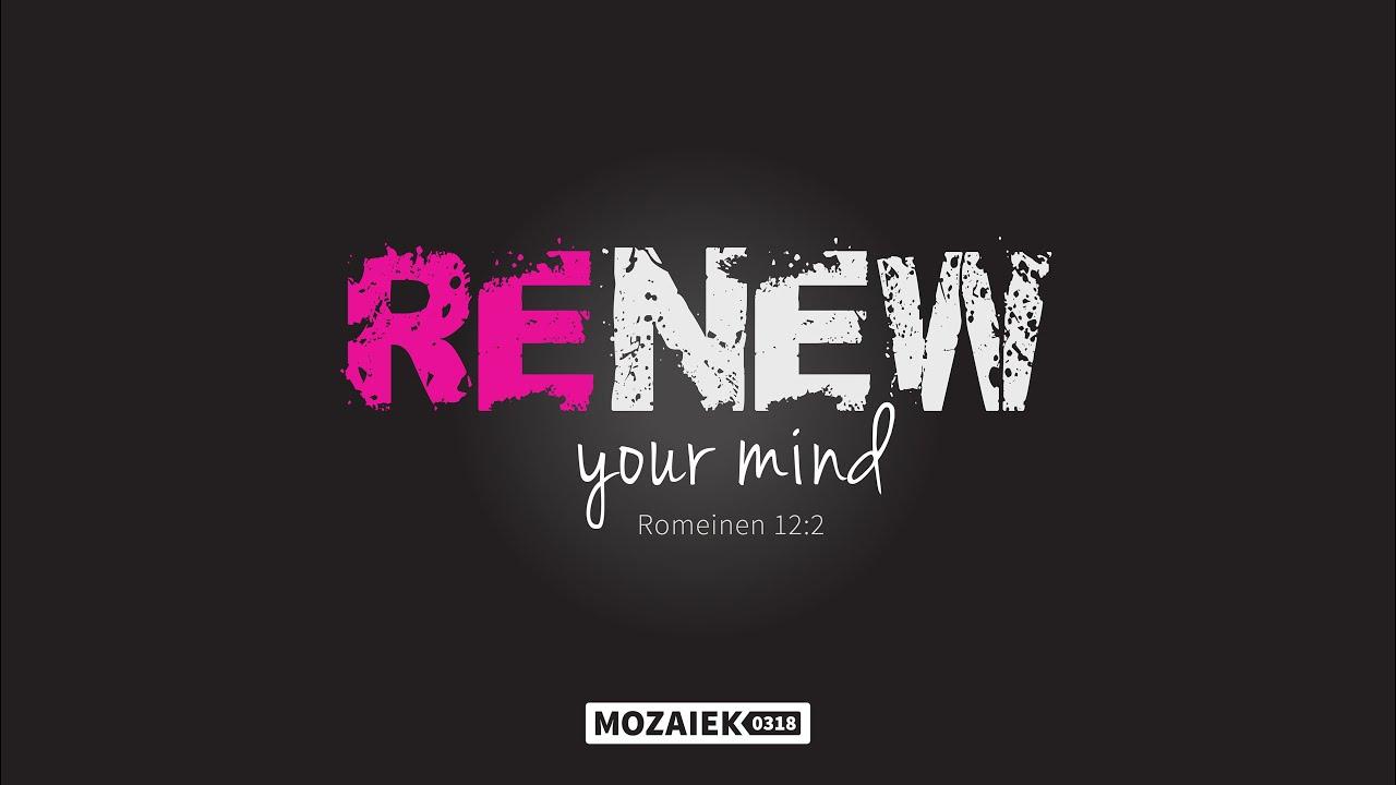 Preek: Renew Your Mind - Cees van Harten