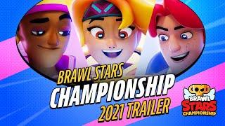 Brawl Stars Championship 2021 Trailer