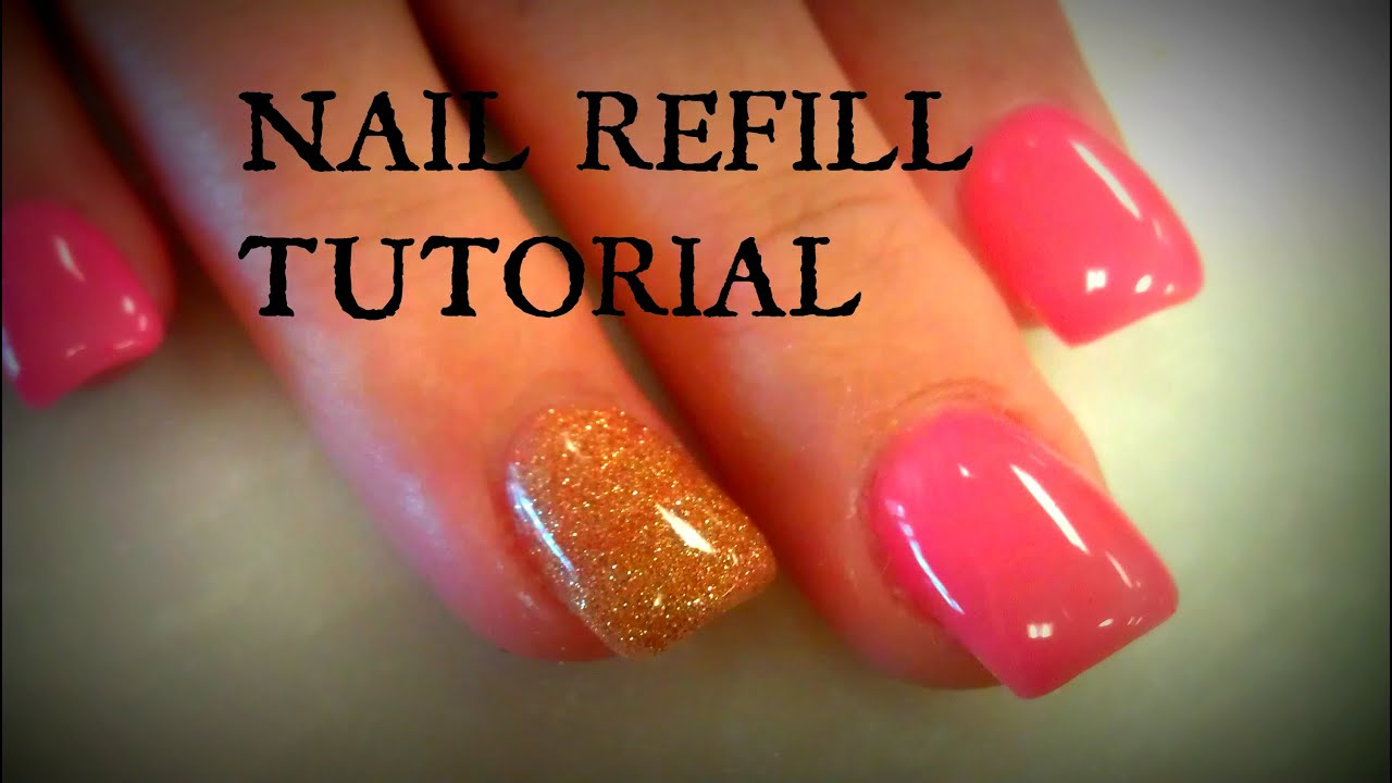 ACRYLIC NAILS REFILL TUTORIALS - YouTube
