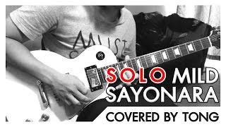 SAYONARA - MILD - Solo (Guitar Cover by ToNG)