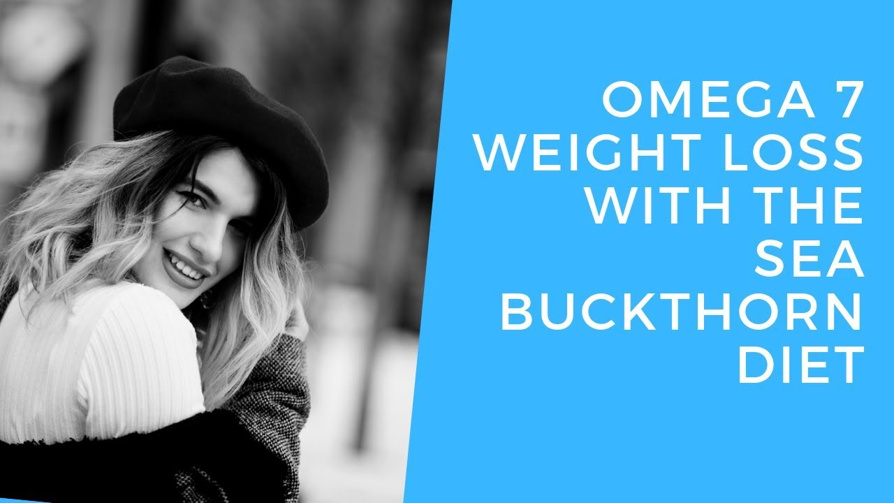 Omega 7 Weight Loss With The Sea Buckthorn Diet -  🤩 Peach Vitamins Atlanta