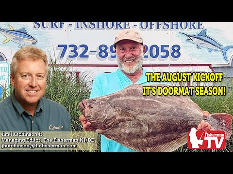 July 30, 2020 New Jersey/Delaware Bay Fishing Report With Jim Hutchinson, Jr.