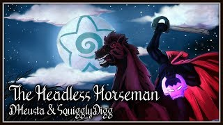 The Headless Horseman *OFFICIAL COVER*  (ft. SquigglyDigg) ~ DHeusta