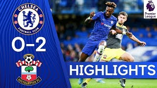 Chelsea 0-2 Southampton | Premier League Highlights